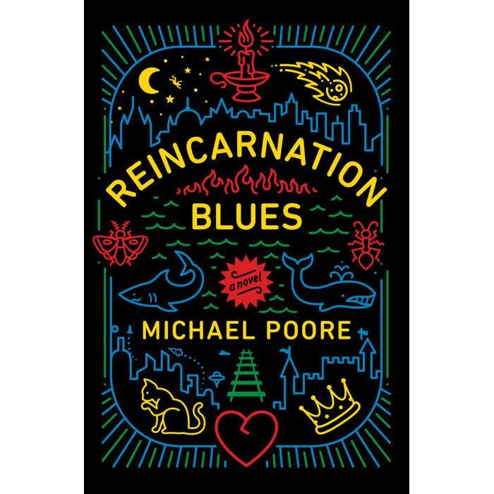 Reincarnation Blues by Michael Poore