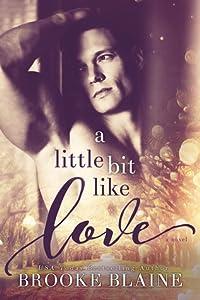 A Little Bit like Love (South Haven, #1)