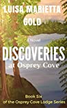 Discoveries at Osprey Cove (Osprey Cove Lodge #6)