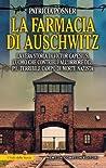 La farmacia di Auschwitz. La vera storia di Victor Capesius, l'uomo che contribuì all'orrore del più terribile campo di morte nazista