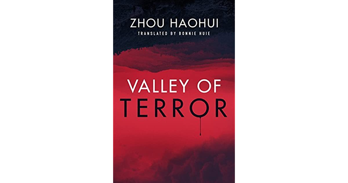 book giveaway for valley of terror by zhou haohui aug 17 sep 13 2017