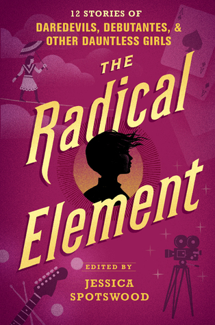The Radical Element (A Tyranny of Petticoats, #2)
