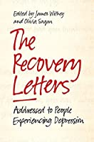 The Recovery Letters: Addressed to People Experiencing Depression