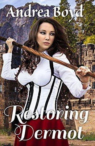 Restoring Dermot (The Kingdoms of Kearnley Book 3)