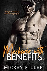 Mechanic with Benefits (Blackwell After Dark, #2)