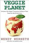 Veggie Planet by Wendy Werneth