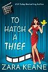 To Hatch a Thief (Movie Club Mysteries #1.5)