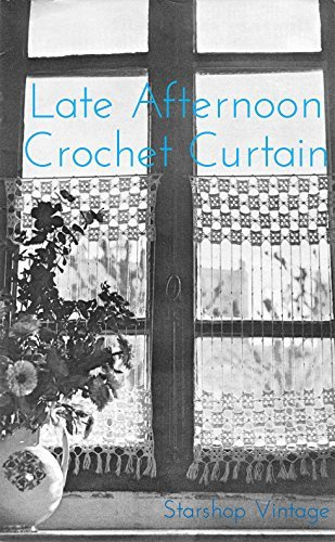 Thursday Afternoon: Crochet Lace Curtain Pattern Starshop Vintage