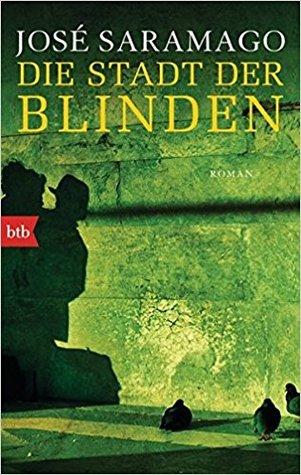 Die Stadt der Blinden by José Saramago