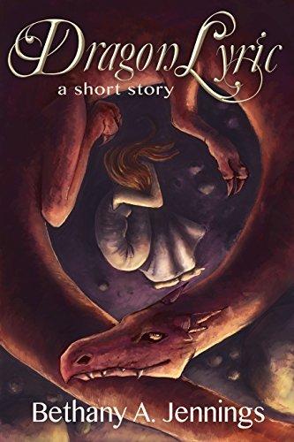Dragon Lyric: A Short Story
