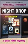 Night Drop (A Pinx Video Mystery, #1)