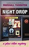 Night Drop (A Pinx Video Mystery, #1)