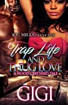 Trap Life and Thug Love: A Hood Certified Tale