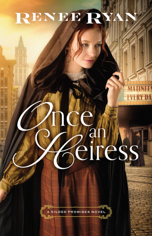 Once an Heiress (Gilded Promises #3)