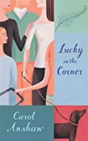 Lucky in the Corner