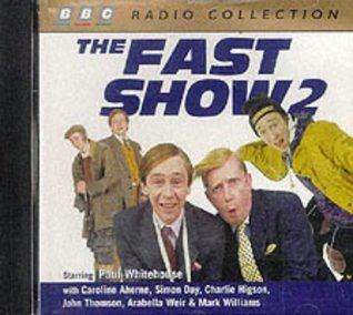 The Fast Show Starring Paul Whitehouse Cast No 2 By Paul Whitehouse