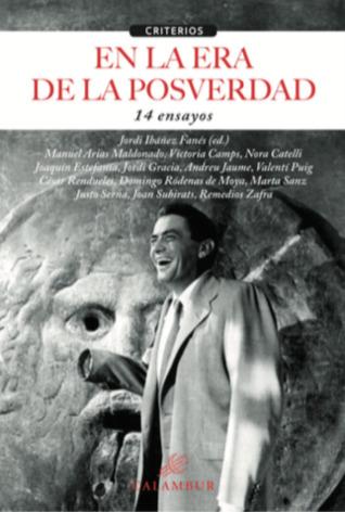En la era de la posverdad by Various