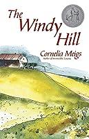 The Windy Hill by Cornelia Meigs