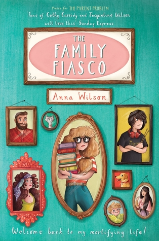 The Family Fiasco by Anna Wilson