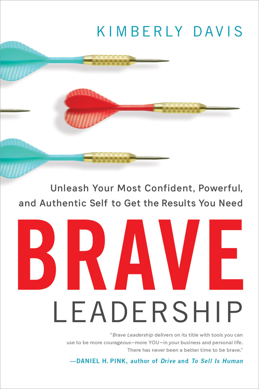 Brave-Leadership-Unleash-Your-Most-Confident-Powerful-and-Authentic-Self-to-Get-the-Results-You-Need