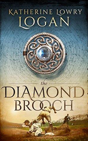 The Diamond Brooch (The Celtic Brooch, #7)