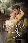 Dying for a Duke (The Regency Romance Mysteries, #1)