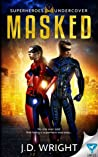 Masked by J.D.  Wright