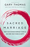 Book cover for Sacred Marriage: What If God Designed Marriage to Make Us Holy More Than to Make Us Happy?
