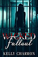 Wicked Fallout (Pretty Wicked Book 2)
