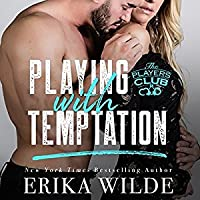 Playing with Temptation (The Players Club, #1)