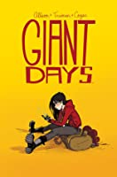 Giant days, Volumen 1 (Giant Days #1)