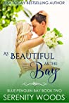 As Beautiful as the Bay (Blue Penguin Bay, #2)