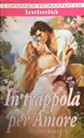 In trappola per amore