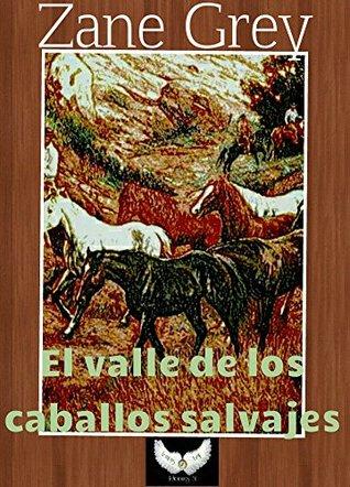El valle de los caballos salvajes