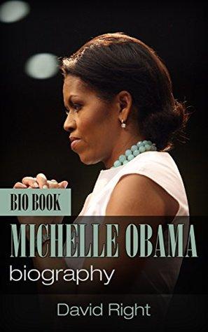 MICHELLE OBAMA biography bio book