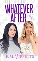 Whatever After (Someone Else's Fairytale, #5)