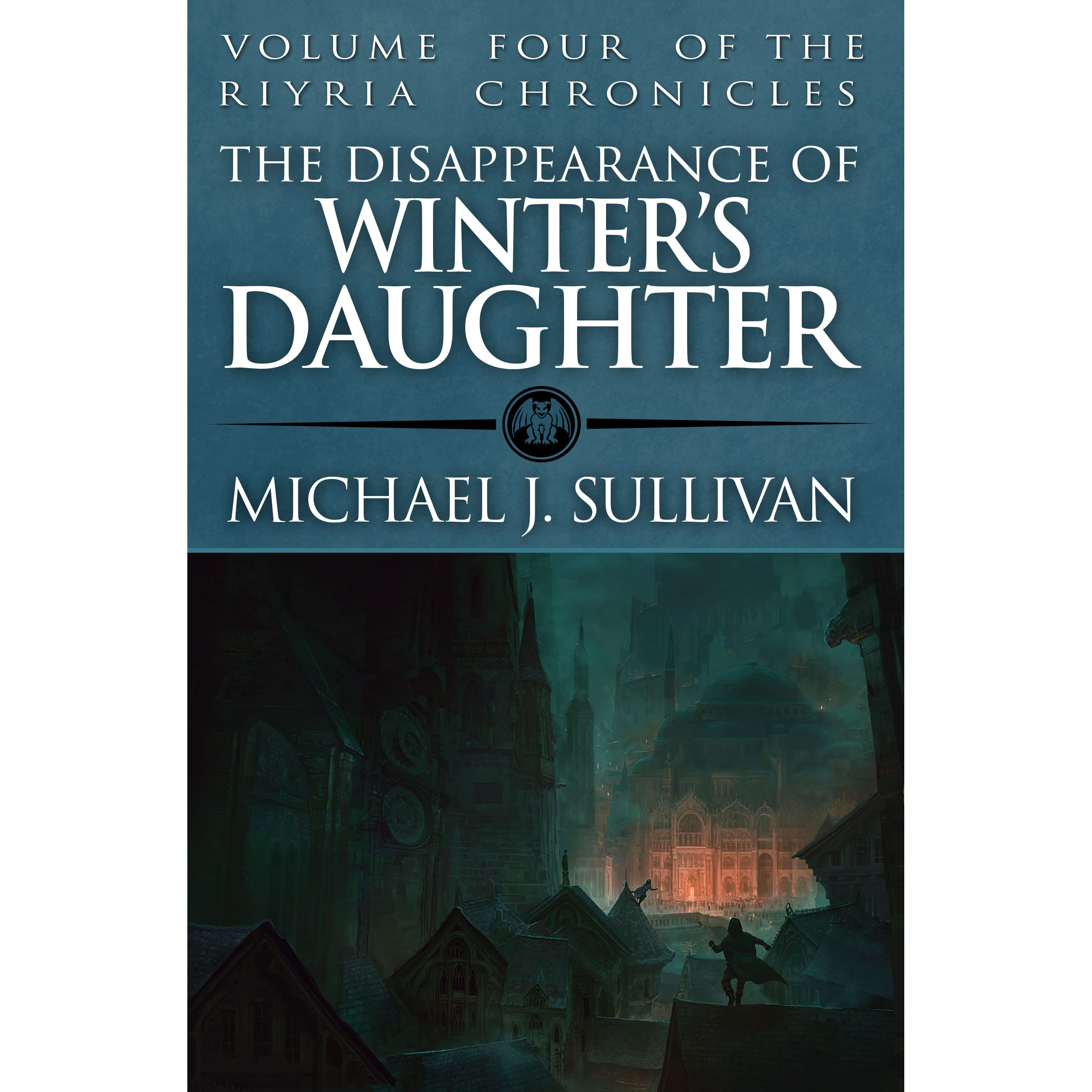 The Disappearance Of Winter's Daughter (riyria Chronicles, #4) By Michael  J Sullivan €� Reviews, Discussion, Bookclubs, Lists