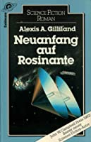 Neuanfang auf Rosinante (Rosinante, #1)
