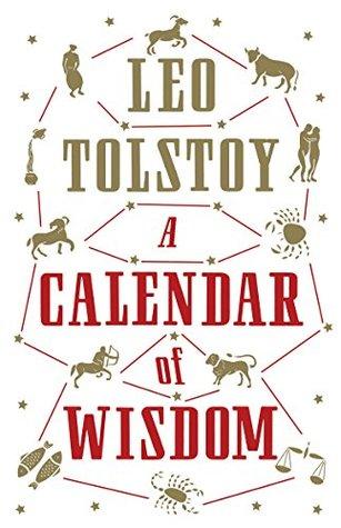 A Calendar of Wisdom: New Translation (Alma Classics)