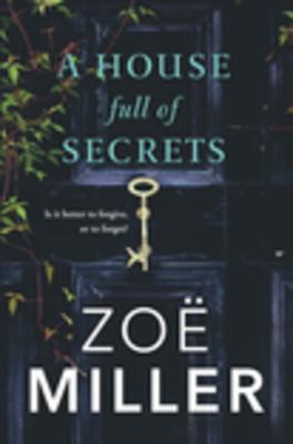 A House Full of Secrets by Zoë   Miller