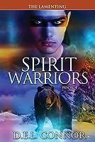 Spirit Warriors: The Lamenting