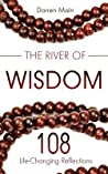 The River of Wisdom: Reflections on Yoga, Meditation, and Mindful Living