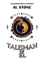Talisman Of El (T.O.E. Trilogy #1)