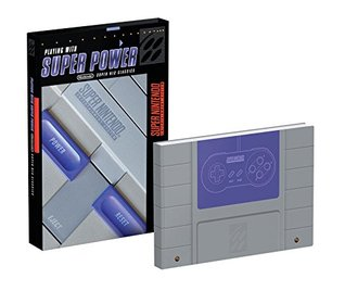 Playing with Super Power: Nintendo Super NES Classics by