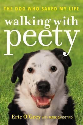 Walking with Peety The Dog Who Saved My Life