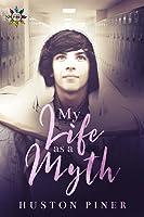My Life as a Myth (Seasons of Chadham High, #1)
