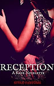 Reception (The Kane Trilogy #4)