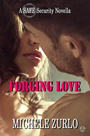 Forging Love: A SAFE Security Novella featuring Jesse and Jessica