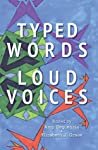 Typed Words Loud Voices by Various