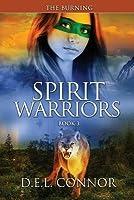 Spirit Warriors: The Burning